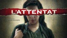 Affiche française du film L'Attentat réalisé par Ziad Doueiri avec Reymonde Amsellem (Siham Jaafari)