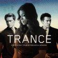 Affiche du film Trance réalisé par Danny Boyle avec James McAvoy, Rosario Dawson et Vincent Cassel