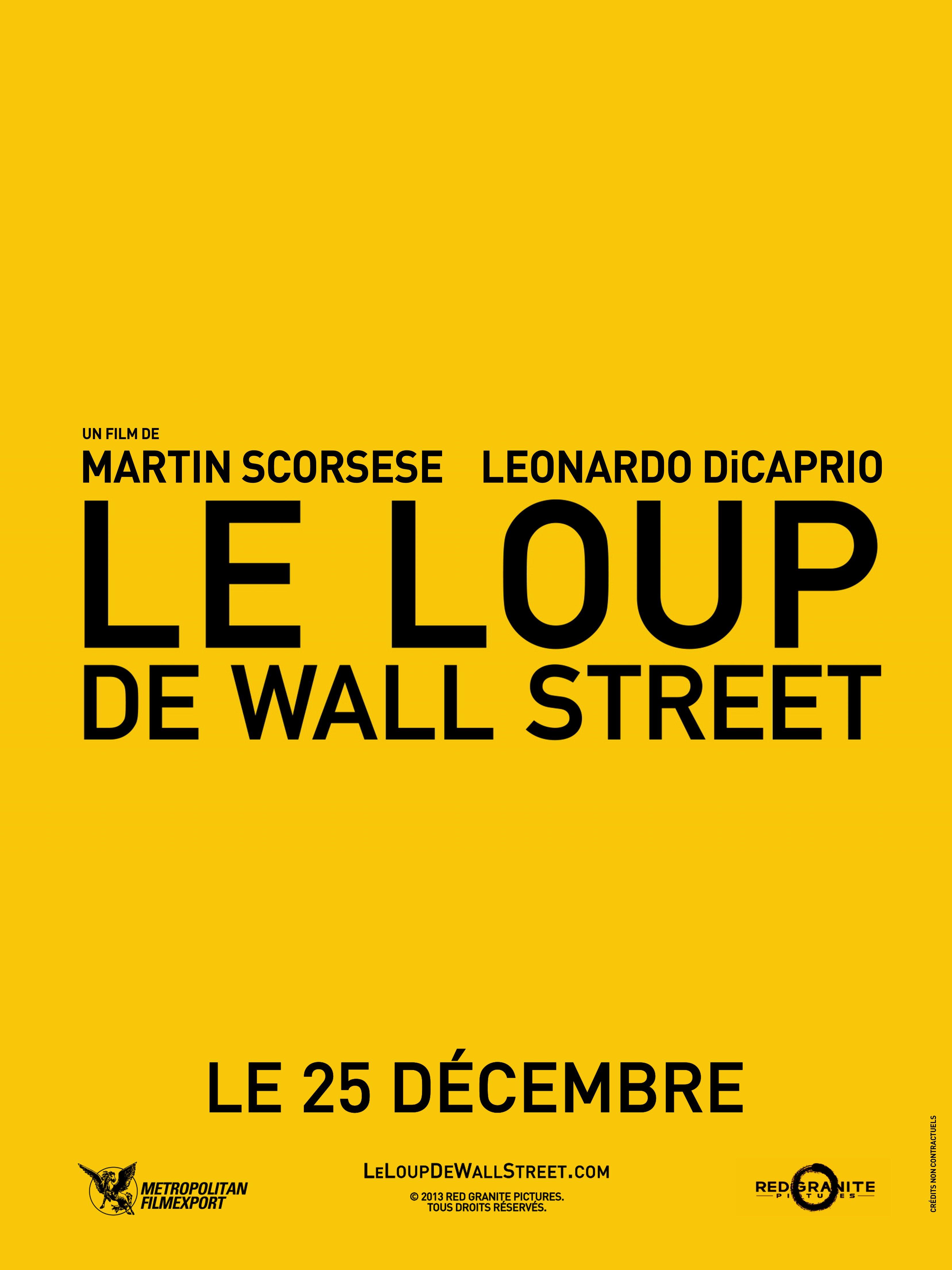 Affiche française teaser du film Le Loup de Wall Street réalisé par Martin Scorsese avec Leonardo DiCaprio et Jonah Hill