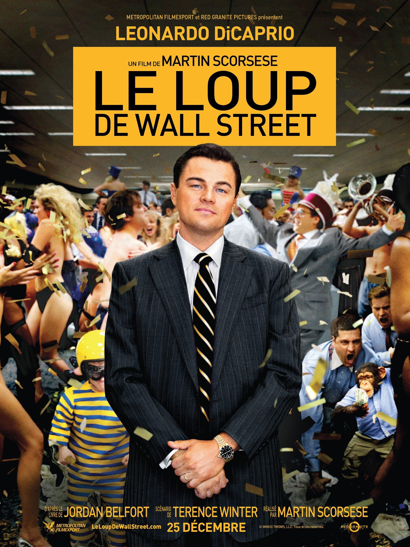 Affiche française du film Le Loup de Wall Street réalisé par Martin Scorsese avec Leonardo DiCaprio