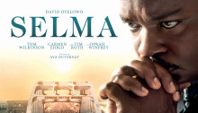 Affiche française du film Selma réalisé par Ava DuVernay avec David Oyelowo, Carmen Ejogo, Tom Wilkinson, Giovanni Ribisi, Oprah Winfrey, Tim Roth, Cuba Gooding Jr.