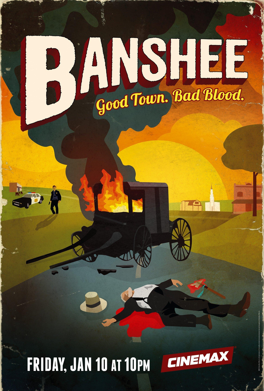 """Poster de la saison 2 de la série Banshee créée par David Schickler et Jonathan Tropper avec la tagline """"Good Town. Bad Blood."""""""