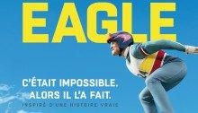 Affiche française du film Eddie the Eagle réalisé par Dexter Fletcher avec Taron Egerton et Hugh Jackman