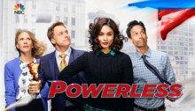 Bannière de Powerless avec Vanessa Hudgens, Alan Tudyk, Danny Pudi et Christina Kirk