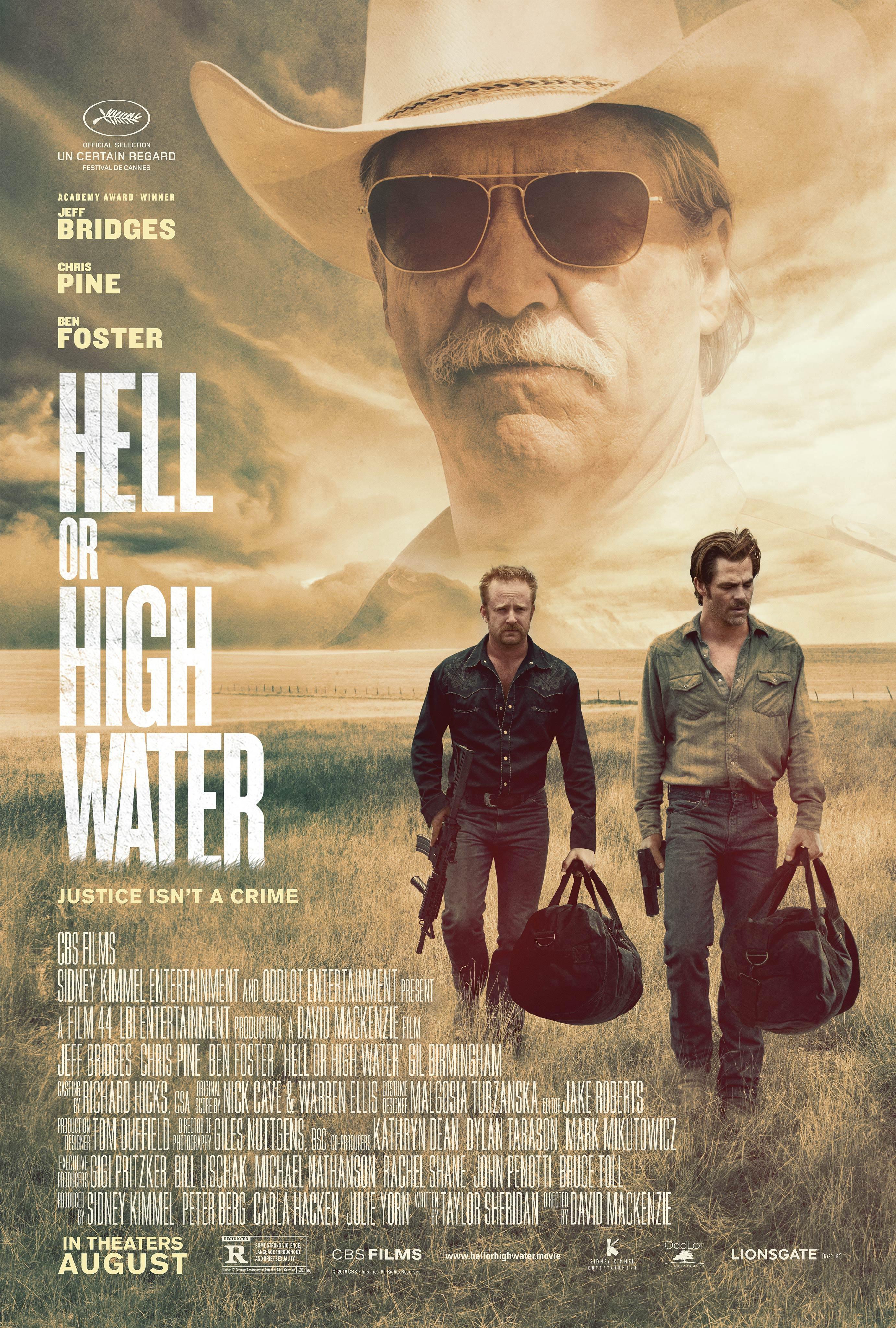 Poster du film Comancheria (Hell or High Water en VO) réalisé par David Mackenzie avec Jeff Bridges, Ben Foster et Chris Pine
