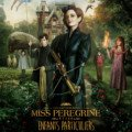 Affiche de Miss Pérégrine et les enfants particuliers