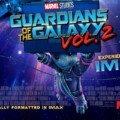 Poster IMAX pour le film Les Gardiens de la Galaxie Vol. 2
