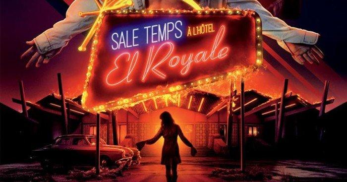 Affiche française du film Sale temps à l'hôtel El Royale écrit et réalisé par Drew Goddard